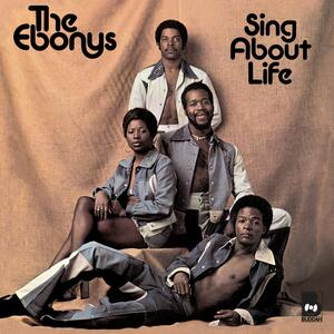 Sing About Life - Vinile LP di Ebonys
