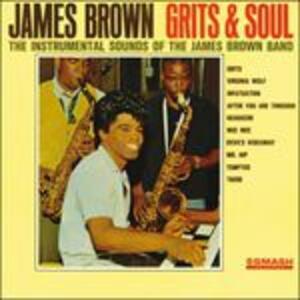 Grits & Soul - Vinile LP di James Brown