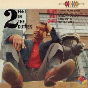 Two Feet In The Gutter - Vinile LP di Dave Bailey