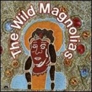Wild Magnolias - Vinile LP di Wild Magnolias