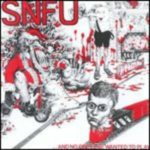 And No One Else Wanted to Play - Vinile LP di SNFU