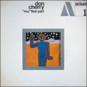 Mu, First Part - Vinile LP di Don Cherry