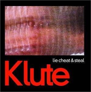 Lie Cheat & Steal - Vinile LP di Klute